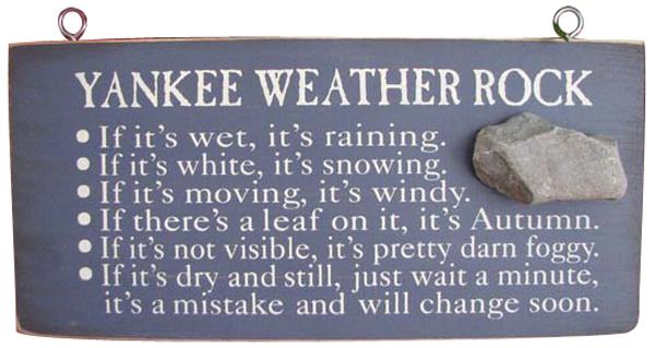 Yankee Weather Rock
